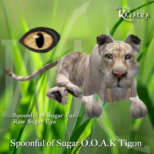 Spoonful of Sugar OOAK Tigon